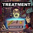 THE TREATMENT - GENERATION ME  CD NEW+