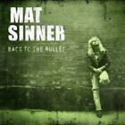 MAT SINNER - BACK TO THE BULLET (RE-RELEASE)  CD NEW+