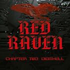 RED RAVEN - CHAPTER TWO: DIGITHELL   CD NEW+