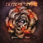 LETTERS FROM THE FIRE - WORTH THE PAIN   CD NEW+