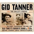 GID/SKILLET LICKERS TANNER - OLD TIMEY'S FAVOURITE BAND 4 CD NEW+
