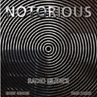 NOTORIOUS - RADIO SILENCE  CD NEW+