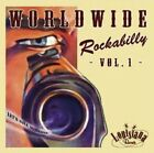 WORLDWIDE ROCKABILLY VOL.1  CD NEW+ RAY CAMPI/HELLCATS/GUNSLINGERS/+