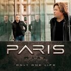 PARIS - ONLY ONE LIFE  CD NEW+