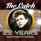 THE CATCH - 25 YEARS-THE BEST OF SINGLES AND 12 INCH VERSION 2 CD NEW+