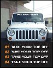 Take Your Top Off 40wide Windshield Vinyl Decals Sticker Graphics Jeep Wrangler