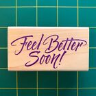 Hero Arts F330 Feel Better Soon Rubber Stamp Sick Wellness Wish Words Saying