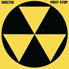 SHELTER - FIRST STOP (COLLECTOR'S EDITION)   CD NEW+
