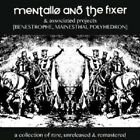 MENTALLO & THE FIXER - A COLLECTION OF RARE,UNRELEASED 6 REMASTERED 4 CD NEW+