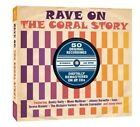 RAVE ON-THE CORAL STORY 2 CD NEW+ The Explorers/Billy Williams/The Lancers