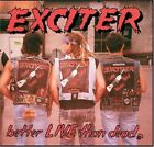 EXCITER - BETTER LIVE THAN DEAD  CD NEW+