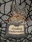 Halloween Primitive Witch's Brew Ingredient Bowl Filler~CANDIED COCKROACHES