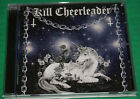 Kill Cheerleader - All Hail Cd Privte Press 2006 Canada Import Vg++ Cd Is Mint