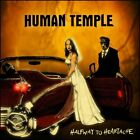 HUMAN TEMPLE - HALFWAY TO HEARTACHE  CD NEW+
