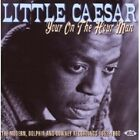 LITTLE CAESAR - YOUR ON THE HOUR MAN-RECORDINGS 1952-1960  CD NEW+