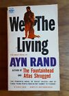 We the Living Ayn Rand 1959 12th printing Signet PB