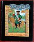 PETER THE GREAT SIGNED by Diane Stanley Hardcover DJ 1st ed Sonlight C