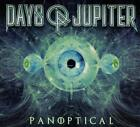 DAYS OF JUPITER - PANOPTICAL (DIGIPAK)   CD NEW+