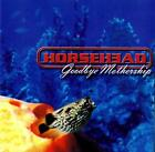 Horsehead‎-Goodbye Mothership CD 1999 Stubble Records Australia ‎– STUB010