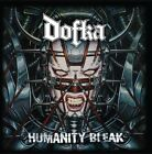 Dofka Humanity Bleak New/old stock, Out Of Print.Vocalist & guitarist Ironflame
