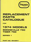 1974 Triumph 750 TR7V, T140V, Bonneville, Tiger, OIF, OEM, Parts Manual