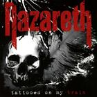 Tattooed On My Brain by Nazareth Discs 1 Rock Audio CD