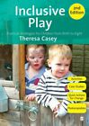 Inclusive Play Practical Strategies for Children from Birth to Eig