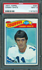 1977 TOPPS #284 DANNY WHITE RC (DALLAS COWBOYS) PSA 9 MINT Centered Rookie Card