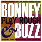 Bonney & Buzz - Play Rough CD Double Crown Records surf / instro rock n' roll