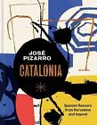 Catalonia Spanish Recipes from Barcelona and Beyond