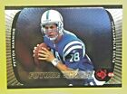 10 Best Peyton Manning Rookie Cards of All-Time 23
