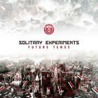 SOLITARY EXPERIMENTS - FUTURE TENSE (DELUXE 2CD EDITION)  2 CD NEW+
