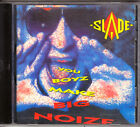 SLADE - YOU BOYZ MAKE BIG NOIZE CD