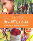 Weight Watchers Healthy Parent Healthy Child Weight Watchers By Karen Miller