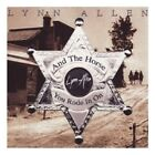 LYNN ALLEN - THE HORSE YOU RODE IN ON  CD NEW+