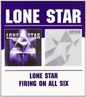 LONE STAR - LONE STAR/FIRING ON ALL SIX  CD NEW+