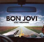 Lost Highway by Bon Jovi (CD, Jun-2007, Island (Label))