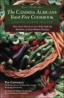 Candida Albican Yeast Free Cookbook The How Good Nutrition Can Hel