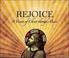 Rejoice! A Vision of Christ Through Music, New Music