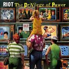 RIOT - THE PRIVILEGE OF POWER  CD NEW+