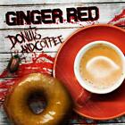 GINGER RED - COFFEE AND DONUTS   CD NEW+