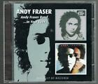 ANDY FRASER - ANDY FRASER BAND & IN YOUR EYES CD