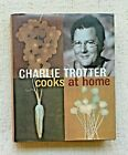 CHARLIE TROTTER COOKS AT HOME 125 RECIPES FINE SIGNED 1ST PRINTING
