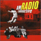 AM RADIO - RADIOACTIVE [ECD] (2003) New Sealed CD - Taken For a Ride