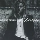 New: CONRAD SEWELL - All I Know CD (Import)