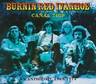 BURNIN RED IVANHOE - CANAL TRIP-AN ANTHOLOGY 1969-74 2 CD PROGRESSIVE ROCK NEW+