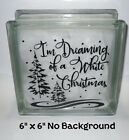 Im Dreaming of a White Christmas decal sticker for DIY 8 glass block frame