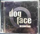 Dog Face In Control CD 2002 MTM ** Like New **