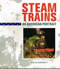 'STEAM TRAINS - AN AMERICAN PORTRAIT' - COLIN GARRATT - USED