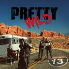 PRETTY WILD - INTERSTATE 13   CD NEW+